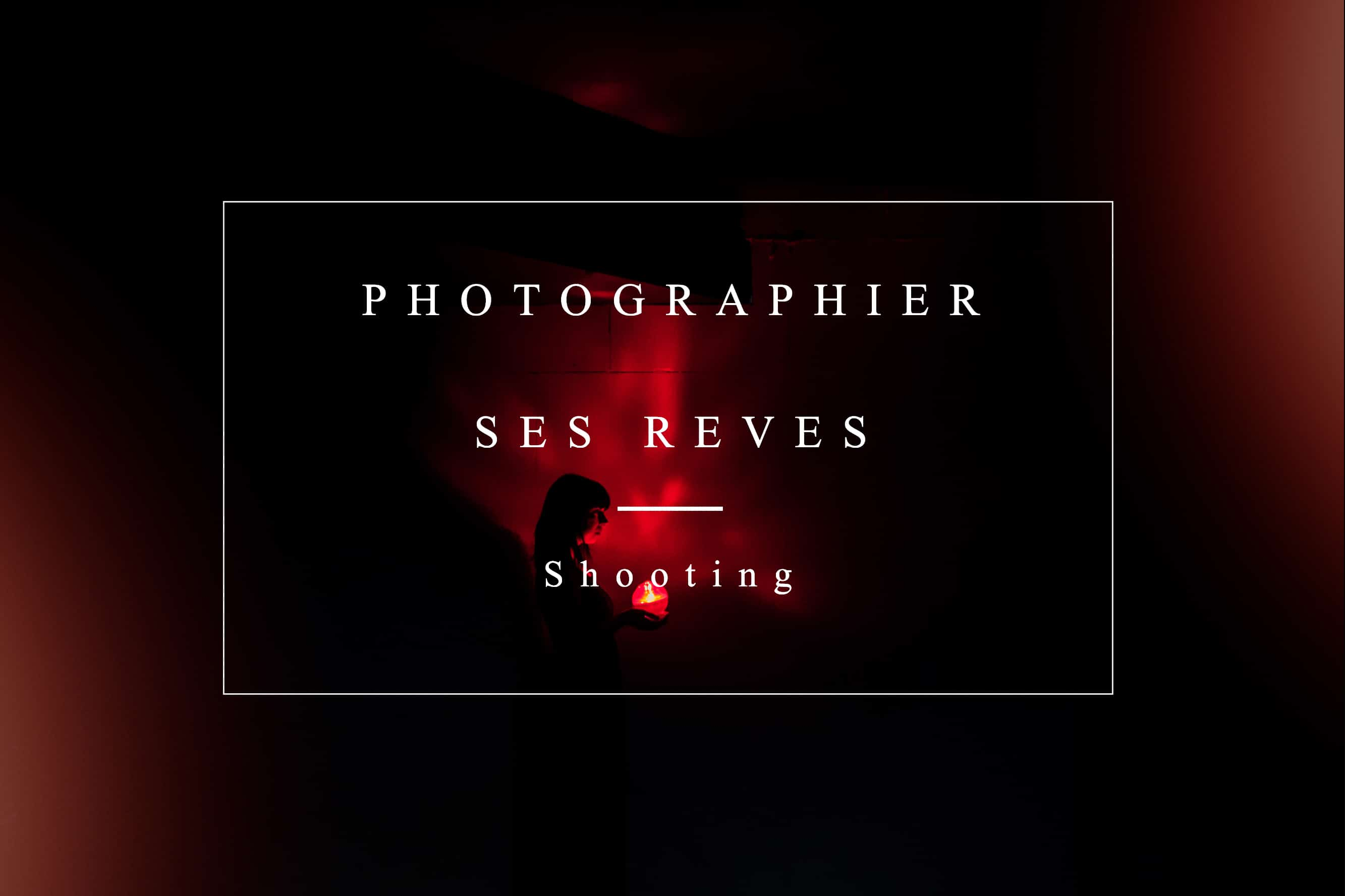 photographier ses reves